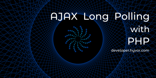 Ajax Long Polling with PHP