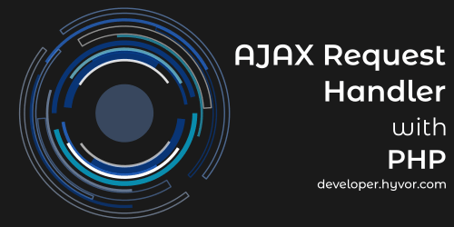AJAX Request Handler with PHP