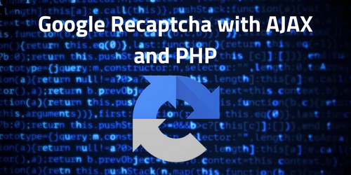 Google Recaptcha with AJAX and PHP